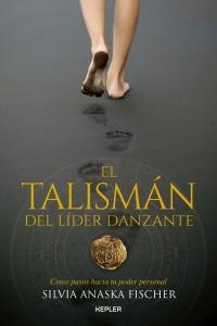 TALISMÁN DEL LIDER DANZANTE, EL.indd
